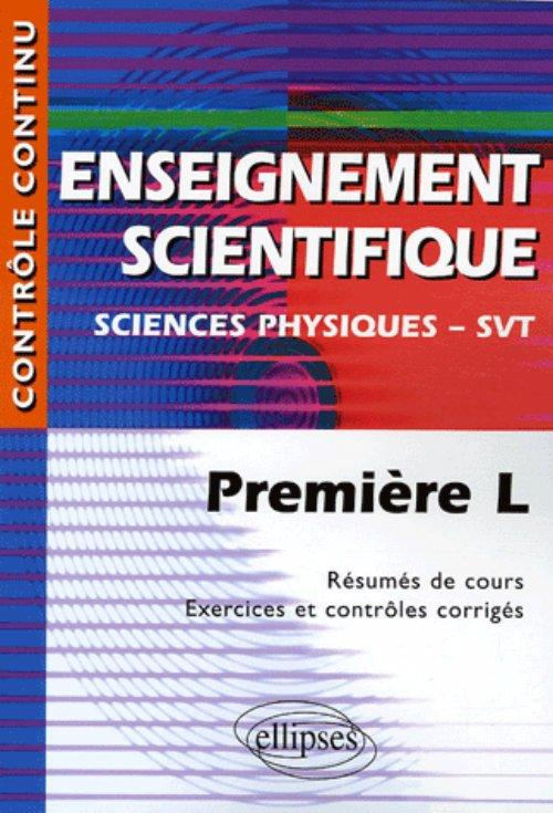 Enseignement scientifique - Sciences physiques - SVT - Premi�re L