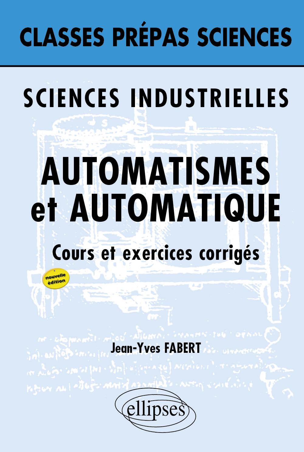 Assez Sciences industrielles - Automatisme et Automatique - 2e édition  EA01