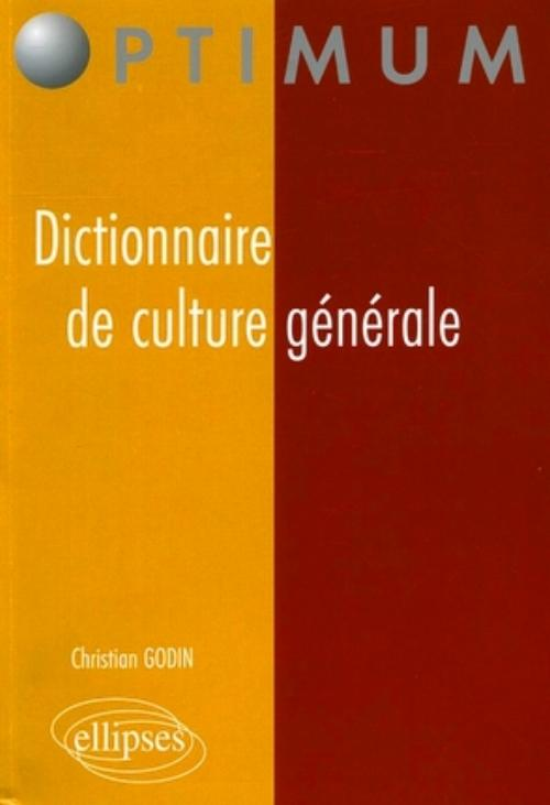 Dictionnaire de culture g�n�rale