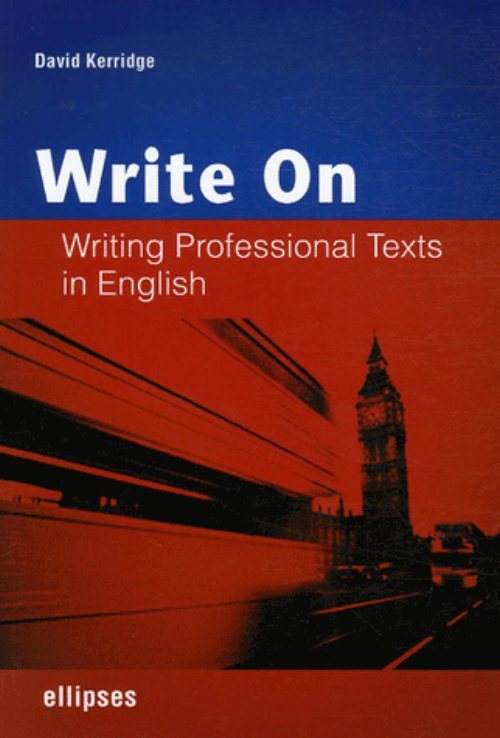 Write on - Writing Professional Texts in English