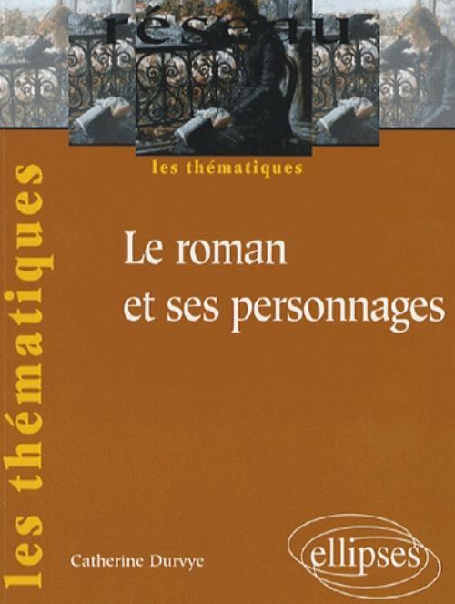 Dissertation Personnage De Roman