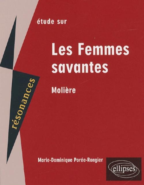 Dissertation Les Femmes Savantes Molire