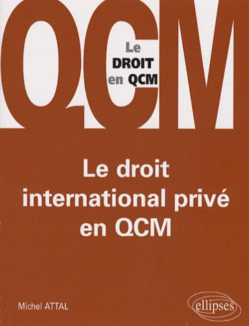 Le droit international priv� en QCM