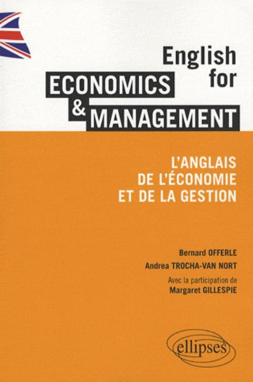 English for Economics & Management. L'anglais de l'économie et de la gestion