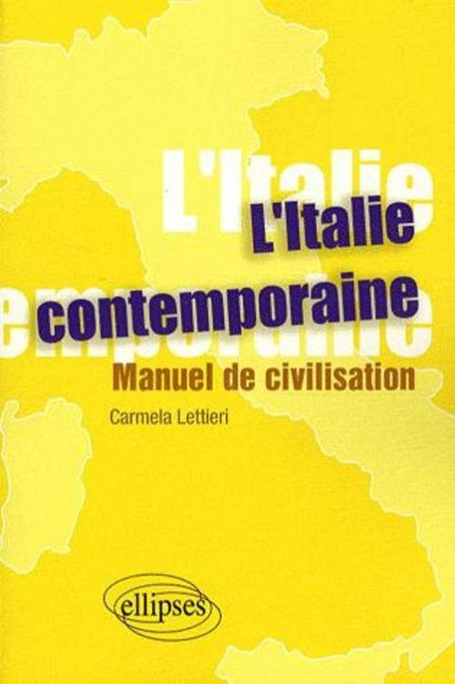 L'Italie contemporaine. Manuel de civilisation