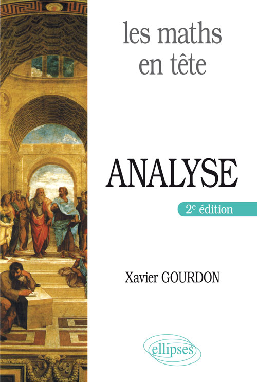 Les maths en t�te. Analyse - 2e �dition
