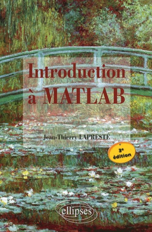 Introduction à Matlab - 3e édition avec MATLAB 7