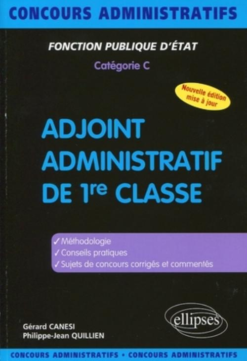 Adjoint Administratif de 1re classe - 3e �dition