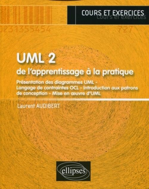 UML 2 - De l'apprentissage � la pratique