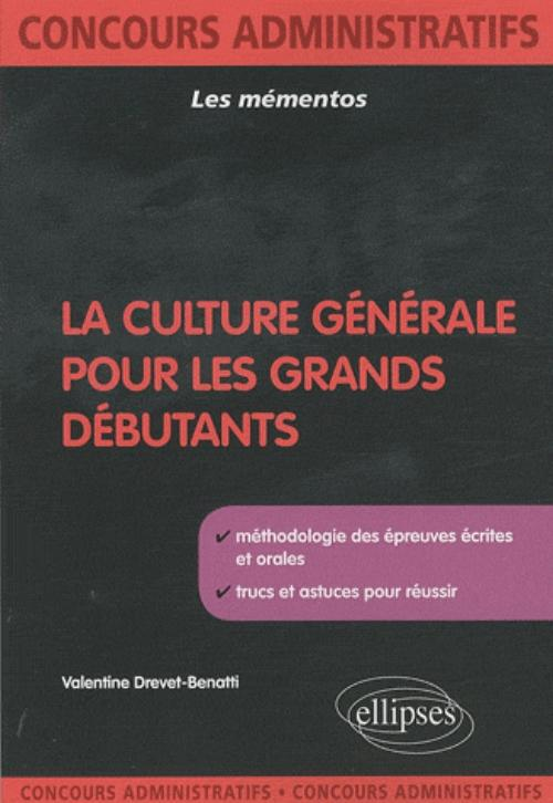 La culture g�n�rale pour les grands d�butants