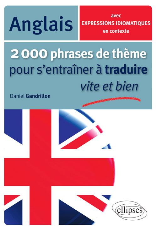 2000 phrases de th u00e8me anglais pour s u0026 39 entra u00eener  u00e0 traduire vite et bien - langues