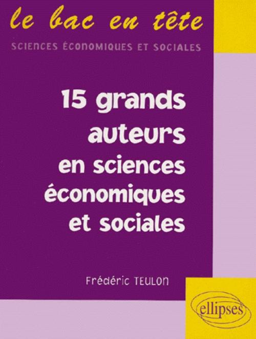 15 grands auteurs en �conomie