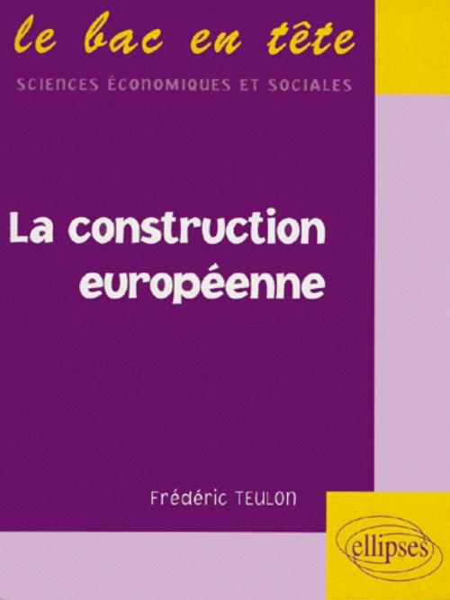 La construction europ�enne