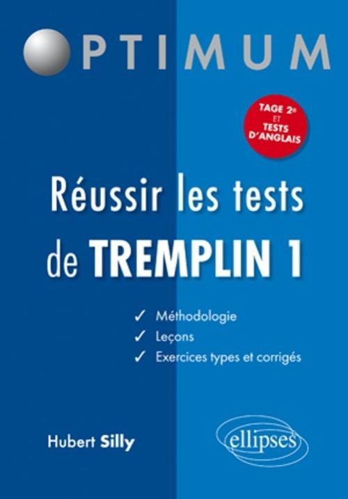 R�ussir les tests de Tremplin 1