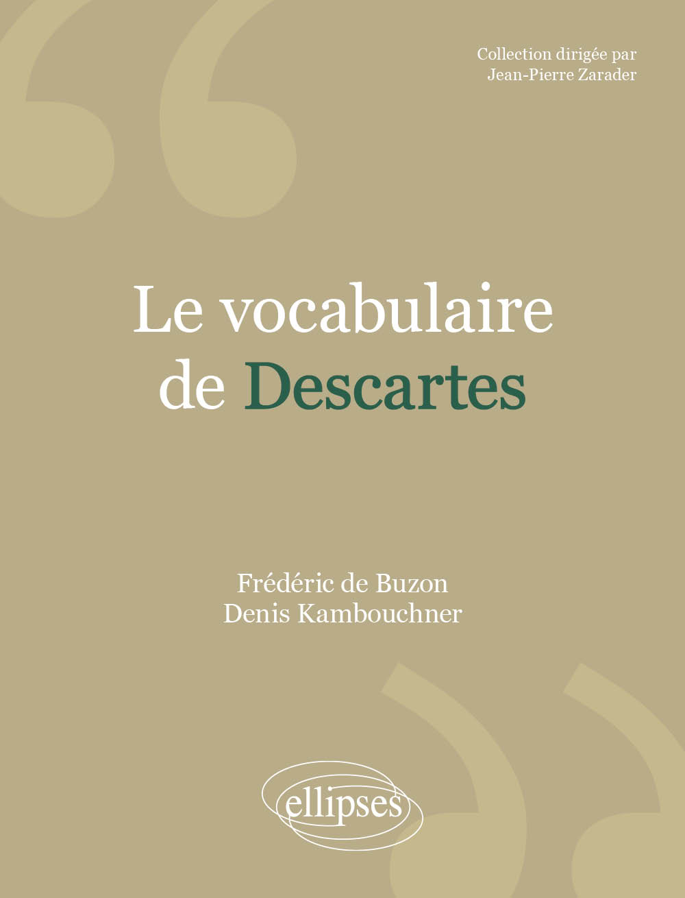 Le vocabulaire de Descartes - Nouvelle édition