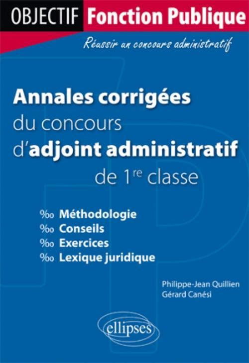 d6672838aa2 Annales corrigées du concours d adjoint administratif de 1re classe