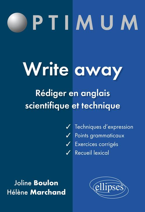 Write away - R�diger en anglais scientifique et technique