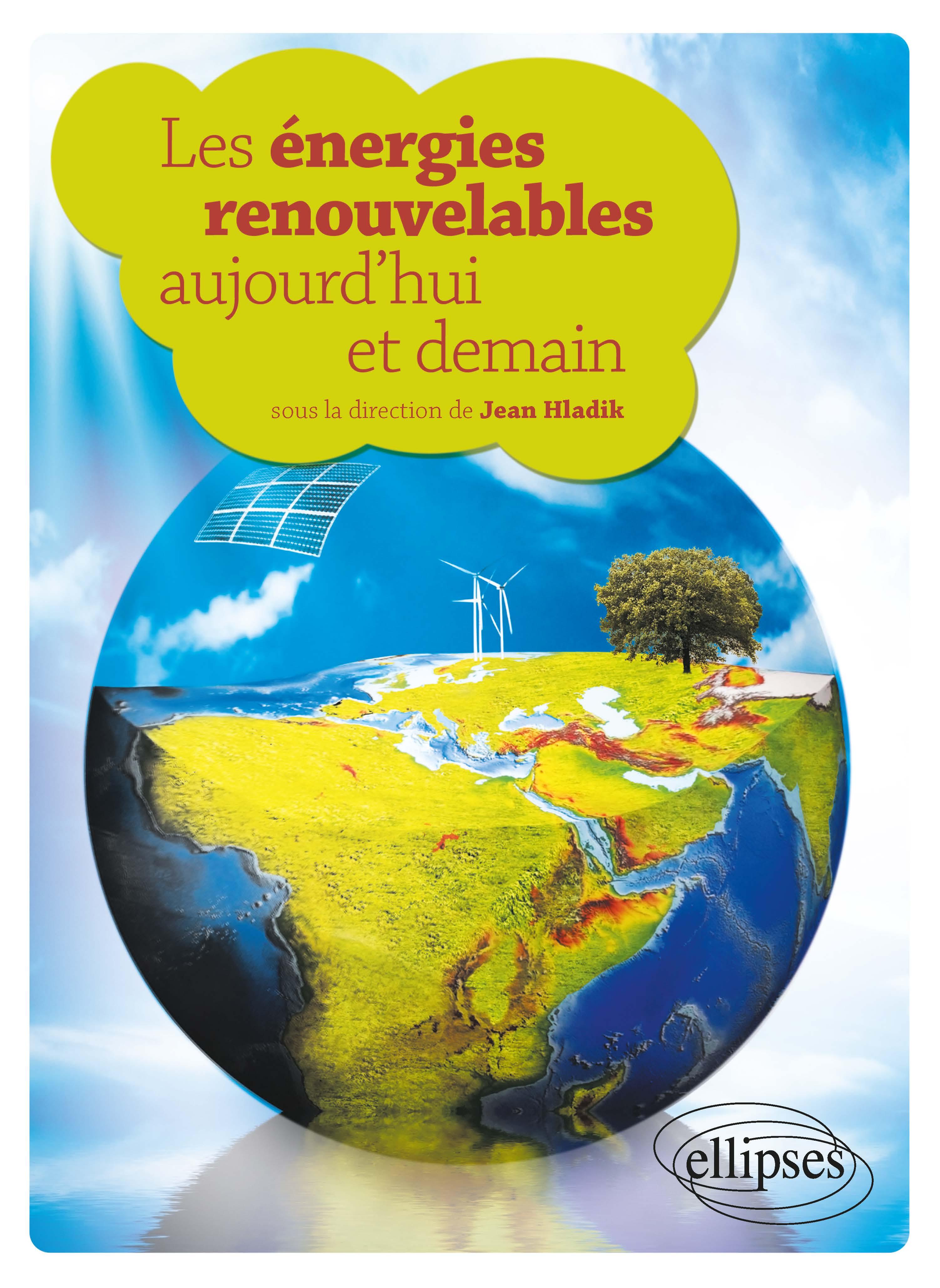 Préférence Les énergies renouvelables aujourd'hui et demain - Culture  RH01