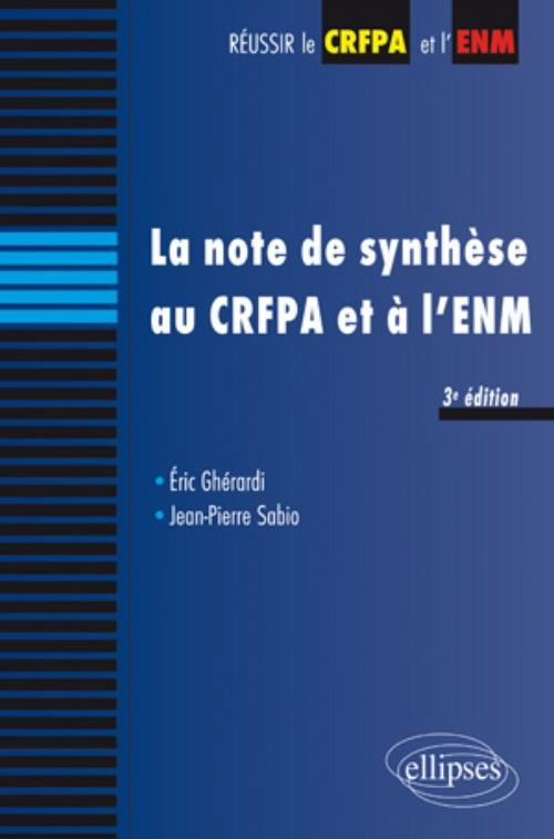 La note de synth�se au CRFPA et � l'ENM - 3e �dition