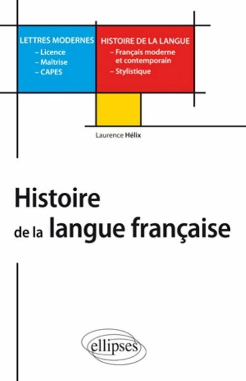 histoire de la langue fran 231 aise l m capes lettres modernes lettres sciences humaines