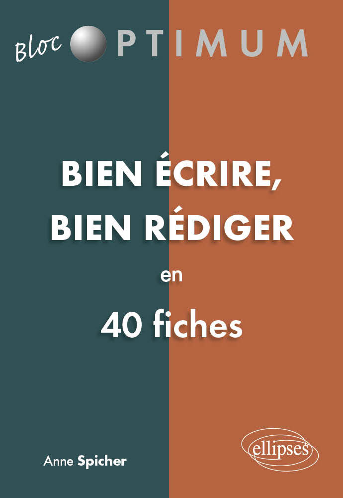 Bien Ecrire Bien Rediger En 40 Fiches Classes Preparatoires
