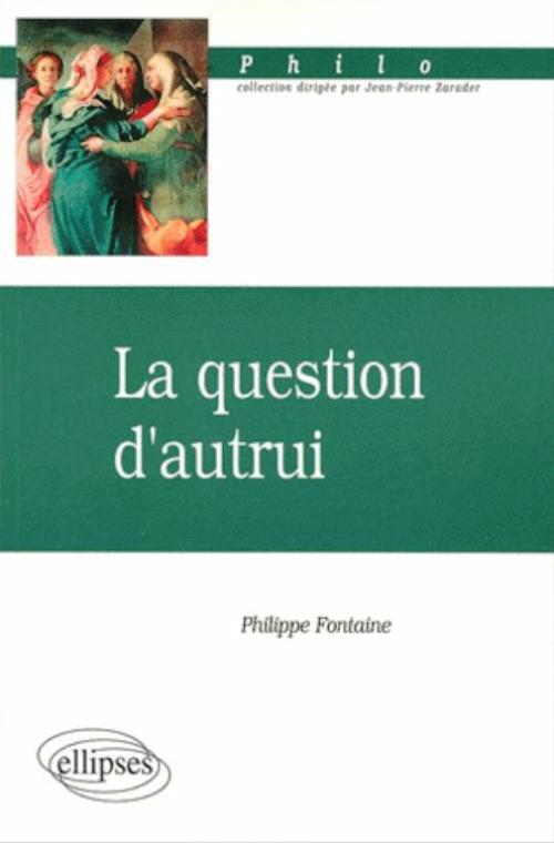 question d'autrui (La)