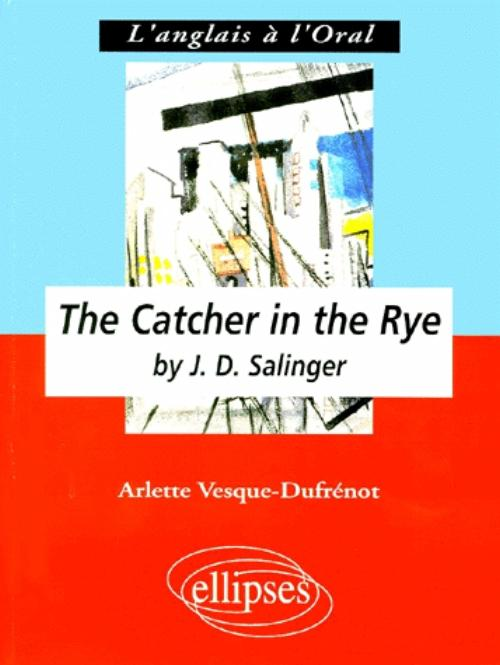 a comparison of catcher in the rye by j d salinger and jane eyre by charlotte bronte The catcher in the rye - j d salinger books reading classic books jane austen sunlight love in wonderland lewis carroll jane eyre charlotte bronte book.
