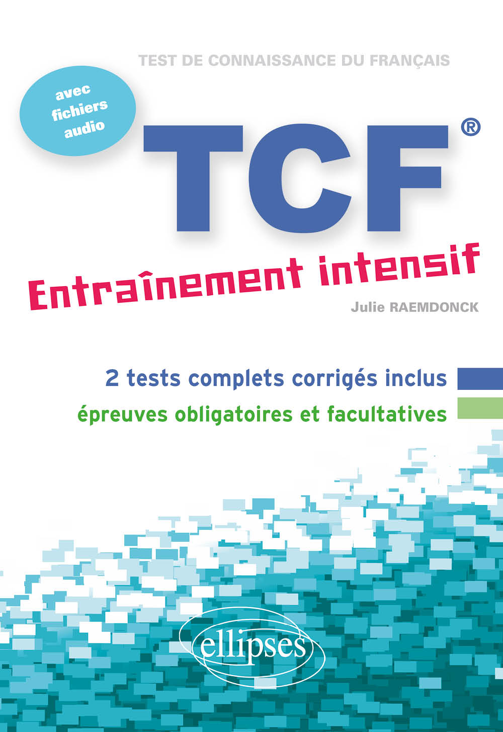 FLE � TCF � Entra�nement intensif � avec fichiers audio<br />