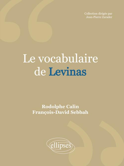 Le vocabulaire de Levinas