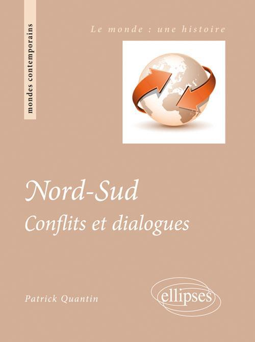 Nord-Sud. Conflits et dialogues