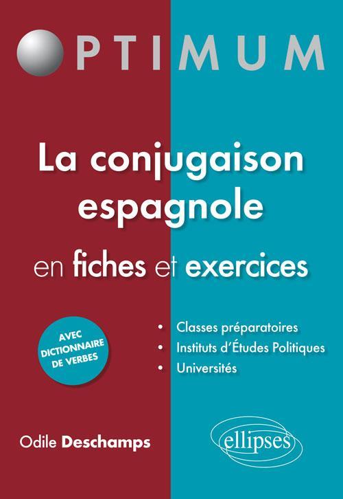 La Conjugaison Espagnole En Fiches Et Exercices Langues Aux Editions Ellipses