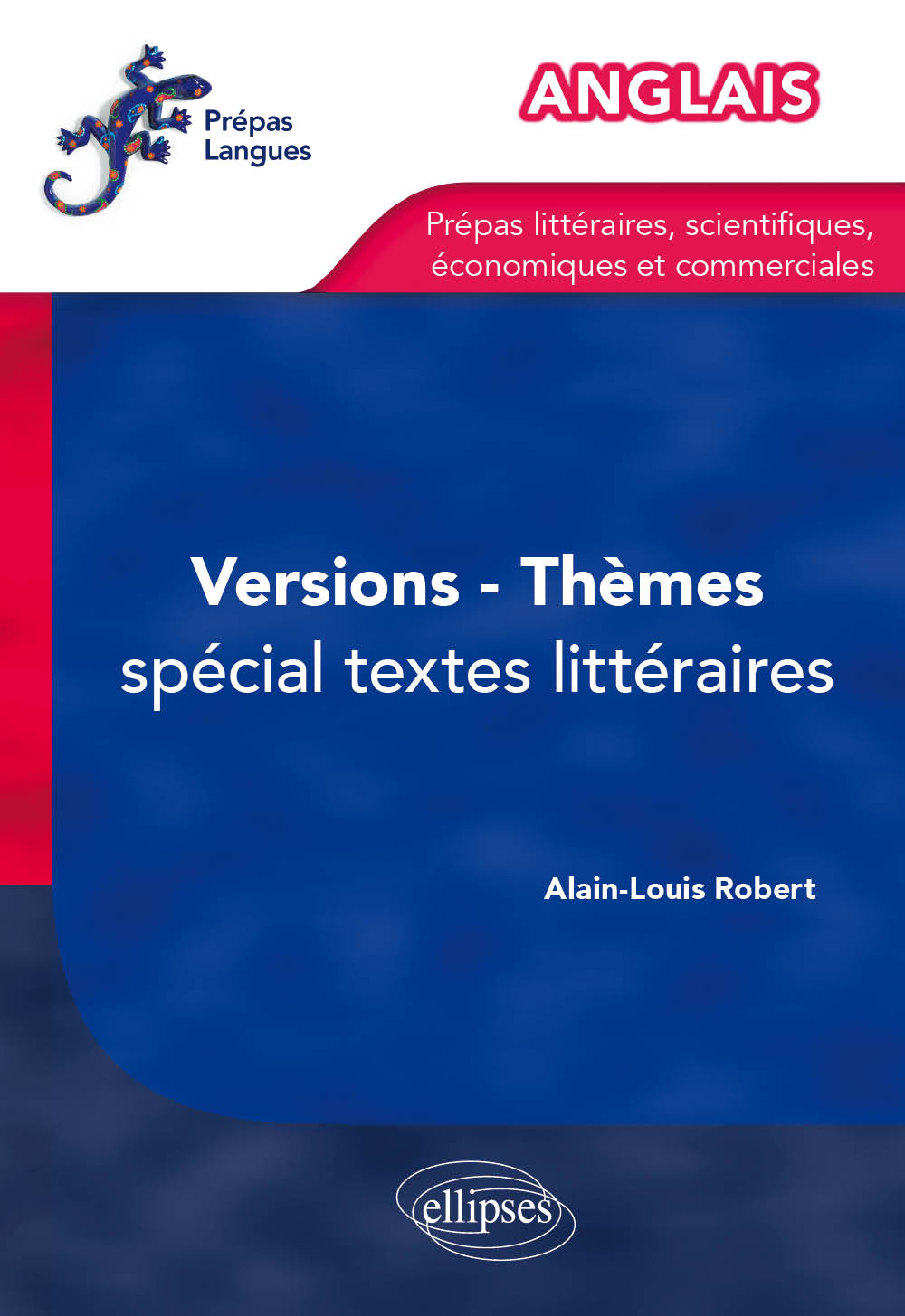 Anglais - th�mes, versions - sp�cial textes litt�raires - (pr�pas)