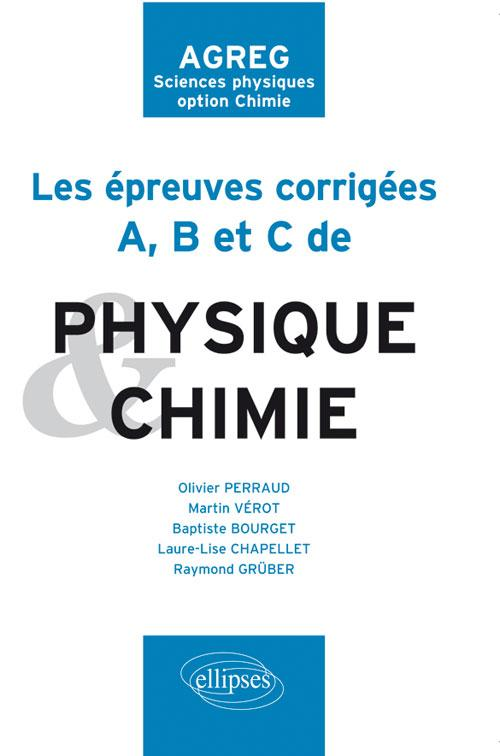 Les  U00e9preuves A  B Et C Corrig U00e9es De Chimie Et Physique
