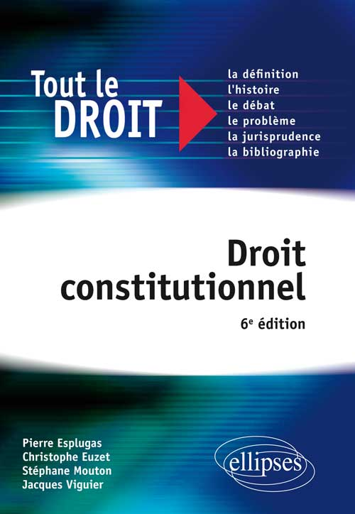 Droit constitutionnel. 6e édition