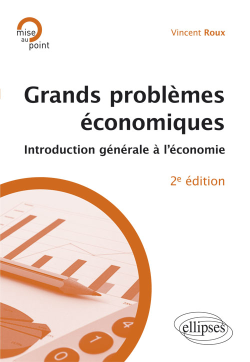 Grands probl�mes �conomiques. Introduction � l��conomie politique. 2e �dition