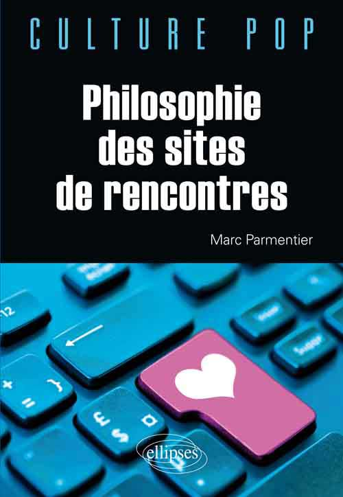 Philosophie des sites de rencontres