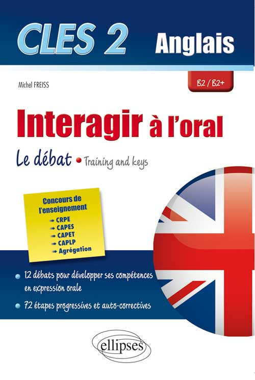 CLES2. Interagir à l'oral en anglais. Training & Keys. [B2/B2+]