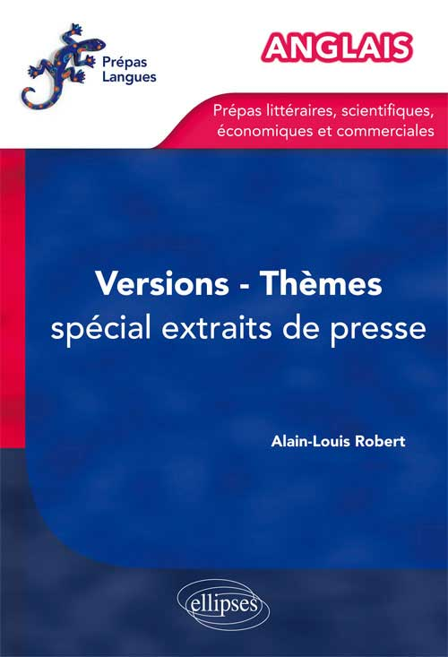 Anglais. Th�mes, Versions. Entra�nement. Sp�cial extraits de presse