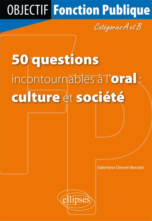 50 questions incontournables � l�oral culture et soci�t�) - Cat�gorie A/B