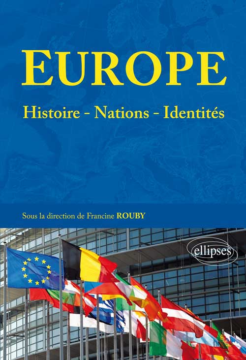 Europe : histoires - nations - identit�s