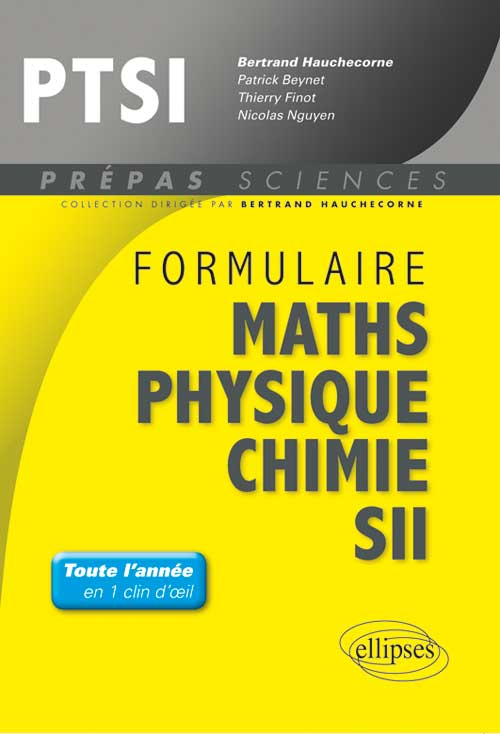 Formulaire : Math�matiques - Physique-Chimie -SII - PTSI