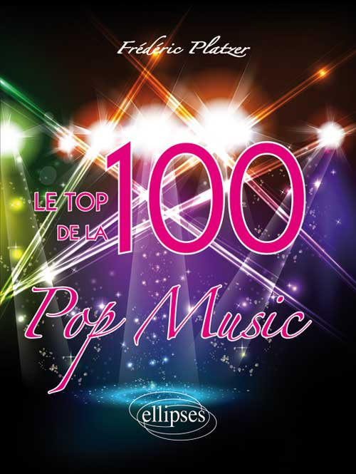 Le TOP 100 de la Pop Music
