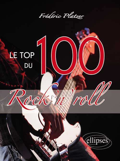 Le TOP 100 du Rock'n'roll