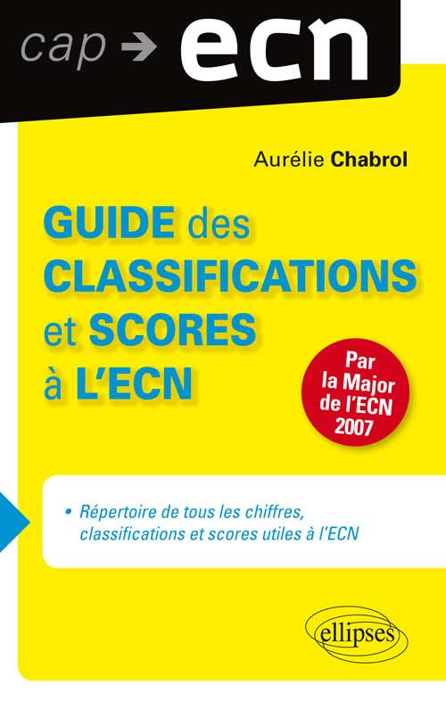 Guide des classifications et scores � l�ECN