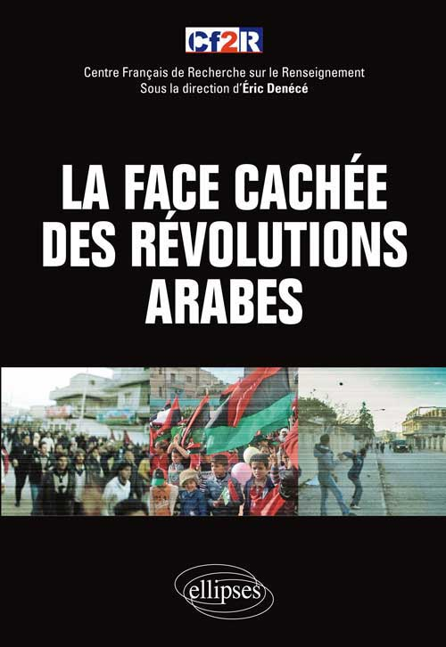 "La face cach�e des ""r�volutions arabes"""
