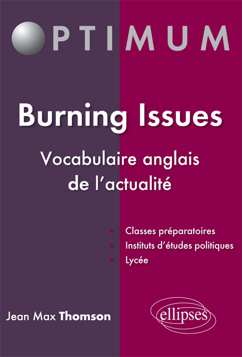 Burning Issues - Vocabulaire anglais de l'actualit�