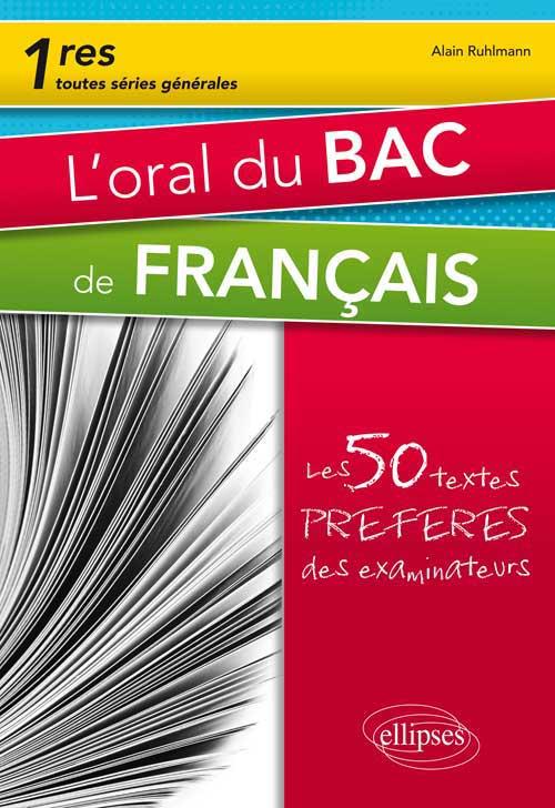 Loral Du Bac De Français Premières Toutes Séries Les 50 Textes