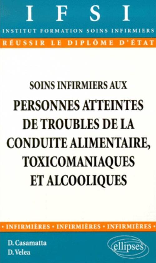 Soins infirmiers aux personnes atteintes d'affections digestives - Agnès Busquet,Myriam Marolla