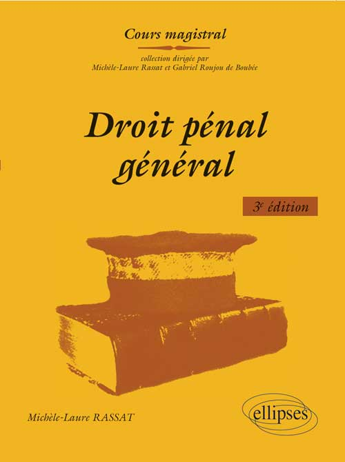 Droit p�nal g�n�ral. 3e �dition