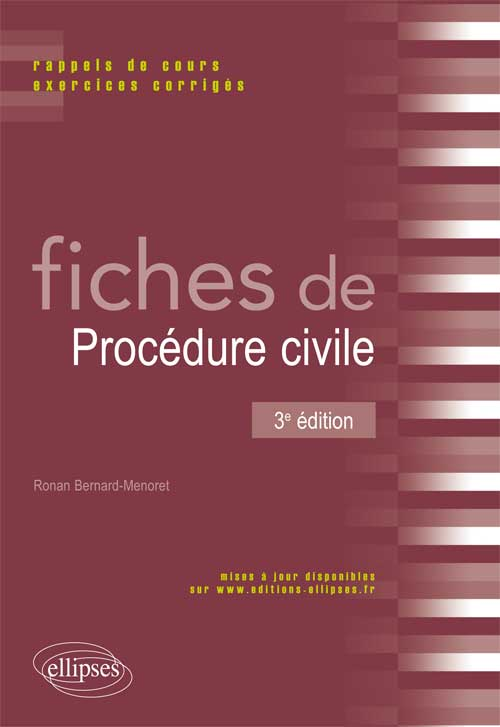 Fiches de Proc�dure civile. 3e �dition